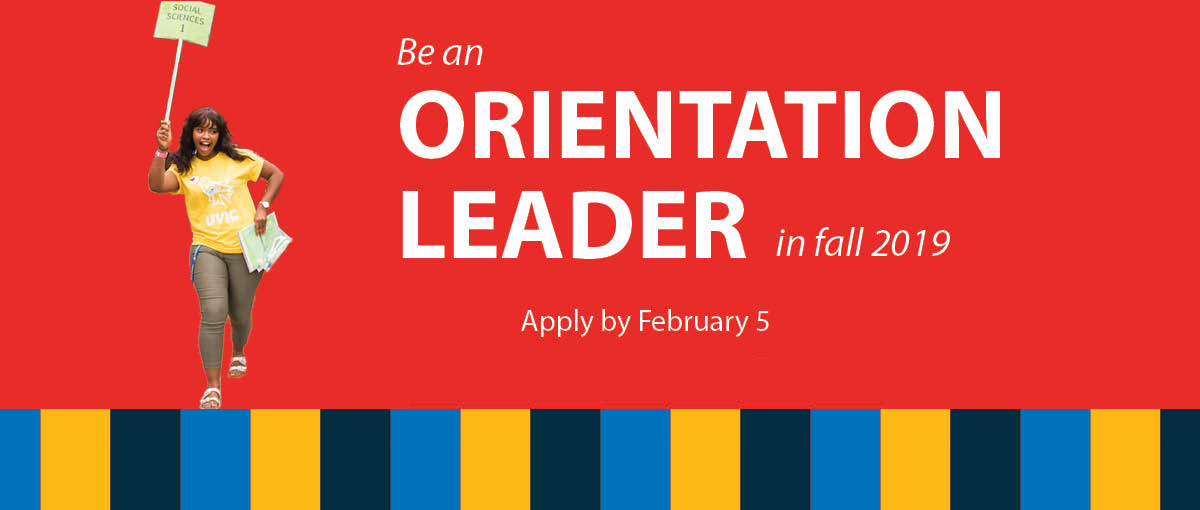 Be an orientation leader in fall 2019 - apply by Feb 5