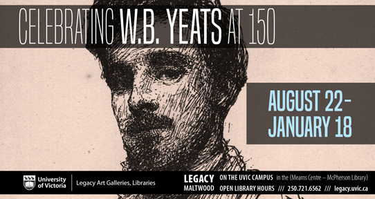 Celebrating W.B. Yeats at 150, Exhibition: August 22-January 18, Legacy Maltwood